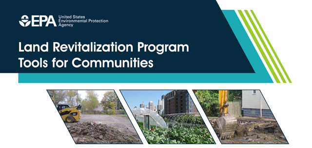 Vita Nuova Supports Key USEPA Land Revitalization Program Community Tools