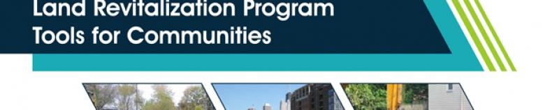 Vita Nuova Supports Key USEPA Land Revitalization Program Community Tools